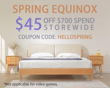 Spring Equinox Sale. $45 Off $700 Spend Storewide.